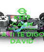 KEEP CALM AND LOVE CARS  A TI TE DIGO DAVID - Personalised Poster A4 size