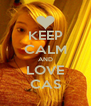 KEEP CALM AND LOVE CAS - Personalised Poster A4 size