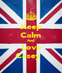Keep Calm And Love Casey♥☀ - Personalised Poster A4 size