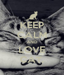KEEP CALM AND LOVE CAT. - Personalised Poster A4 size
