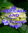 KEEP CALM AND LOVE CATCHING FIRE - Personalised Poster A4 size