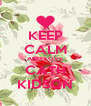KEEP CALM AND LOVE CATH KIDSON - Personalised Poster A4 size