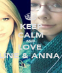 KEEP CALM AND LOVE  CELINE & ANNA <3 - Personalised Poster A4 size