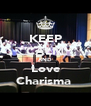 KEEP CALM AND Love Charisma  - Personalised Poster A4 size