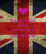 Keep calm And  Love CHARLIE SO MUCH  - Personalised Poster A4 size