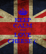 KEEP CALM AND LOVE CHEESE (: - Personalised Poster A4 size
