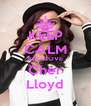 KEEP CALM AND LOVE Cher Lloyd - Personalised Poster A4 size