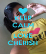 KEEP CALM AND LOVE CHERISH - Personalised Poster A4 size