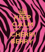 KEEP CALM AND LOVE CHERRI BERRY - Personalised Poster A4 size