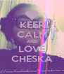 KEEP CALM AND LOVE CHESKA - Personalised Poster A4 size