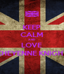 KEEP CALM AND LOVE CHEYENNE KNIGHT - Personalised Poster A4 size