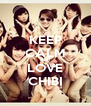 KEEP CALM AND LOVE CHIBI - Personalised Poster A4 size