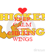 KEEP CALM AND LOVE  CHICKEN  WINGS - Personalised Poster A4 size