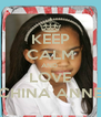 KEEP CALM AND  LOVE CHINA ANNE - Personalised Poster A4 size
