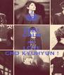 KEEP CALM AND LOVE CHO KYUHYUN ! - Personalised Poster A4 size