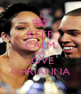 KEEP CALM AND LOVE CHRIANNA - Personalised Poster A4 size