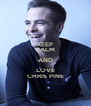 KEEP CALM AND LOVE CHRIS PINE - Personalised Poster A4 size