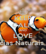 KEEP CALM AND LOVE Ciências Naturais Faby - Personalised Poster A4 size