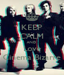 KEEP CALM AND Love Cinema Bizarre - Personalised Poster A4 size