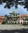 KEEP CALM AND lOVE   CIPUTRA - Personalised Poster A4 size