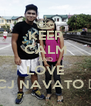 KEEP CALM AND LOVE CJ NAVATO ♥ - Personalised Poster A4 size