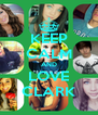 KEEP CALM AND LOVE CLARK - Personalised Poster A4 size