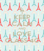 KEEP CALM AND LOVE CLASS 4C - Personalised Poster A4 size