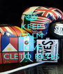 KEEP CALM AND LOVE CLETO REYES - Personalised Poster A4 size