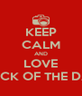 KEEP CALM AND LOVE CLICK OF THE DAY - Personalised Poster A4 size
