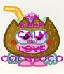 KEEP CALM AND LOVE COCOLOCO - Personalised Poster A4 size