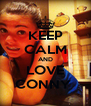 KEEP CALM AND LOVE CONNY  - Personalised Poster A4 size