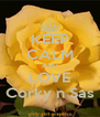 KEEP CALM AND LOVE Corky n Sas - Personalised Poster A4 size