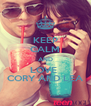 KEEP CALM AND LOVE  CORY AND LEA - Personalised Poster A4 size