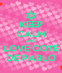 KEEP CALM AND LOVE COTE DE PABLO - Personalised Poster A4 size