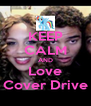 KEEP CALM AND Love Cover Drive - Personalised Poster A4 size
