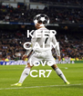 KEEP CALM AND love CR7 - Personalised Poster A4 size