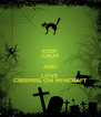KEEP CALM AND LOVE CREEPERS ON MINCRAFT - Personalised Poster A4 size