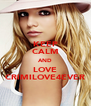 KEEP CALM AND LOVE CRIMILOVE4EVER - Personalised Poster A4 size