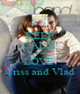 KEEP CALM AND LOVE  Criss and Vlad - Personalised Poster A4 size
