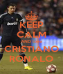 KEEP CALM AND love CRISTIANO RONALO - Personalised Poster A4 size