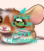 KEEP CALM AND LOVE CROMIMI - Personalised Poster A4 size