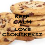 KEEP CALM AND LOVE CSOKISKEKSZ - Personalised Poster A4 size