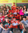 KEEP CALM AND LOVE CURIE :)) - Personalised Poster A4 size