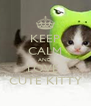 KEEP CALM AND LOVE  CUTE KITTY - Personalised Poster A4 size