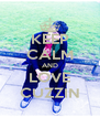 KEEP CALM AND LOVE CUZZIN - Personalised Poster A4 size
