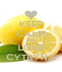 KEEP CALM AND LOVE CYTRYNA - Personalised Poster A4 size