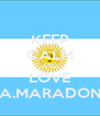 KEEP CALM AND LOVE D.A.MARADONA - Personalised Poster A4 size