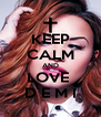 KEEP CALM AND LOVE  D E M I - Personalised Poster A4 size