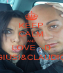 KEEP CALM AND LOVE ;-D GIUSI&CLAUDIO - Personalised Poster A4 size
