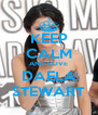 KEEP CALM AND LOVE DAELA STEWART - Personalised Poster A4 size